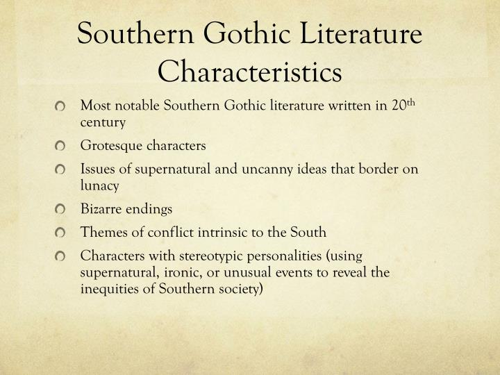 the grotesque in southern society Historically speaking, the south has maintained rigid, male dominated constructions of gender, which have manifested themselves in almost every aspect of the southern individual's actions, sense of self, and appearance while much of southern culture has been centered on this rigid identity, the southern gothic literary tradition strays from.