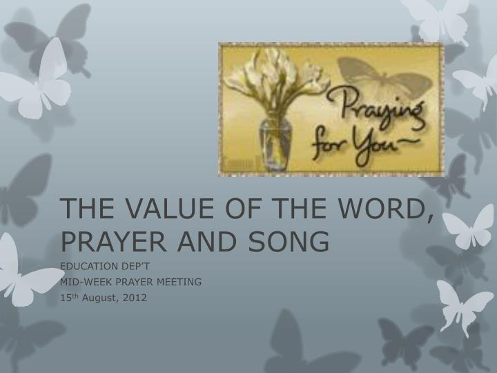 the value of the word prayer and song n.