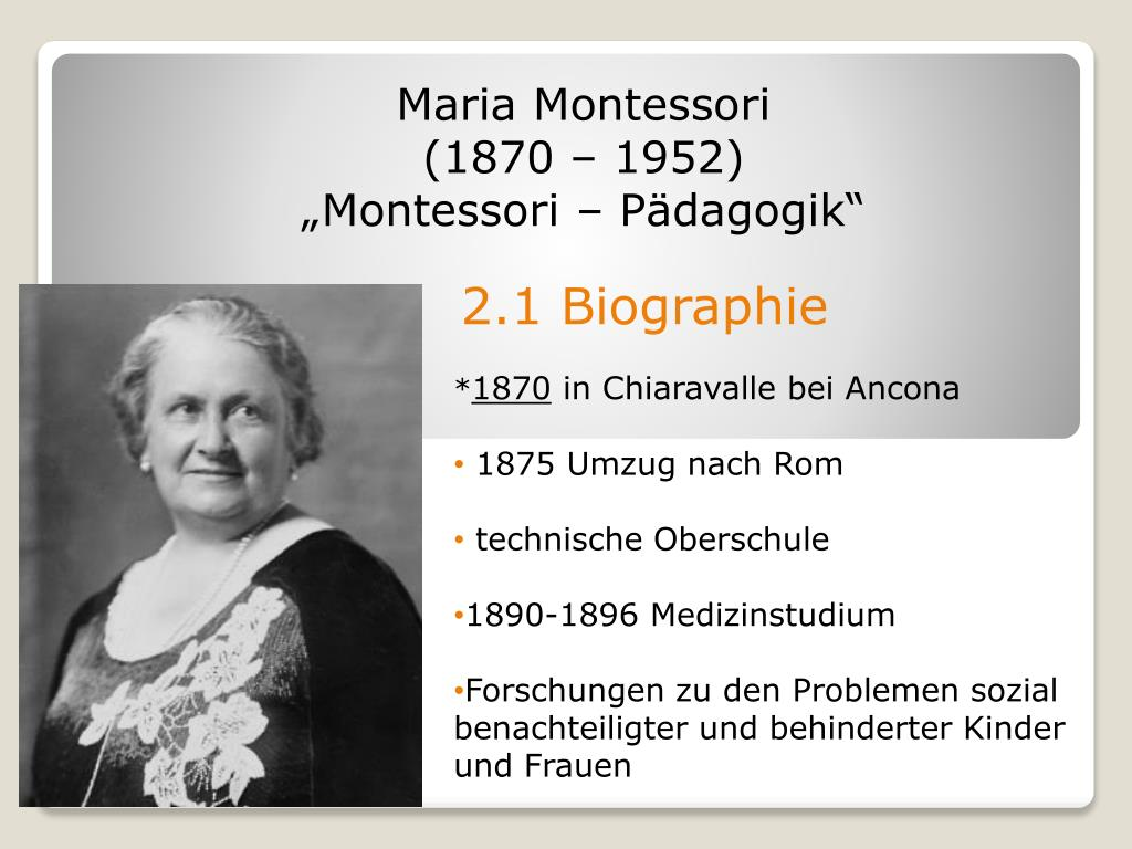 Maria Montessori Lebensgeschichte Und Grundlagen 8