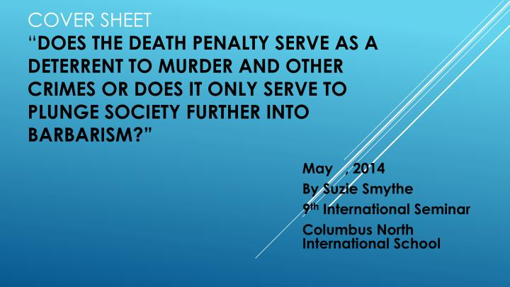 May 2014 by suzie smythe 9 th international seminar columbus north international school