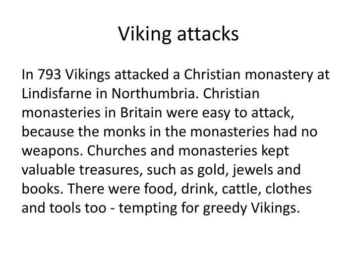 Viking attacks