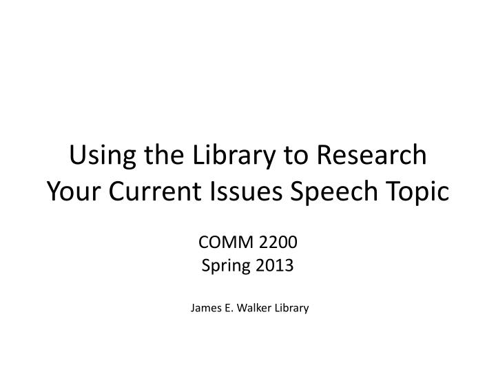 research speech topics While talking about research proposal topics and ideas, it is important to note that the topic you are planning to select for your research proposal should be relevant to the course you are going through.