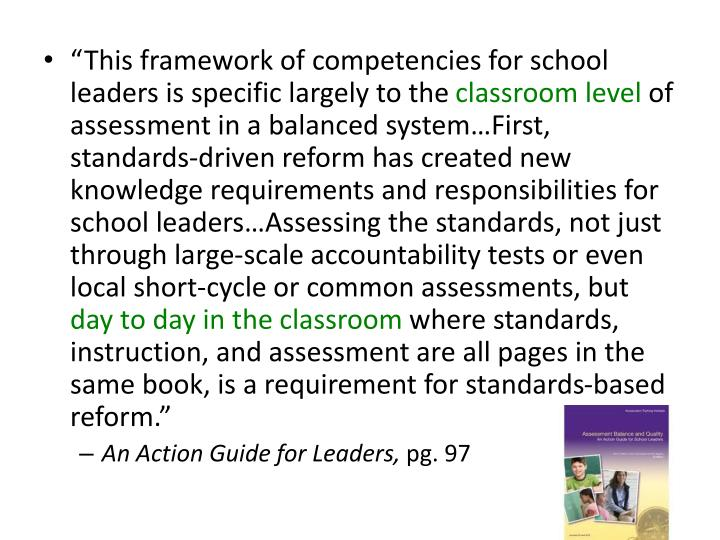 """This framework of competencies for school leaders is specific largely to the"