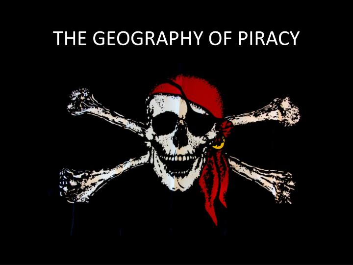 the geography of piracy n.