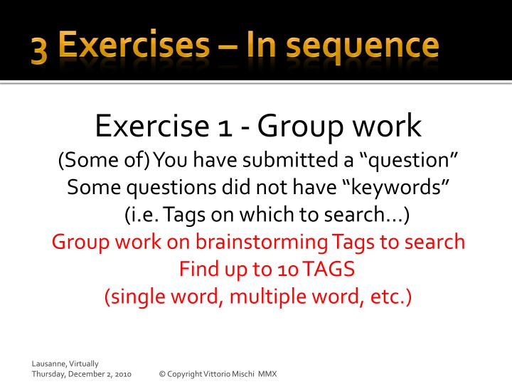 3 Exercises – In sequence