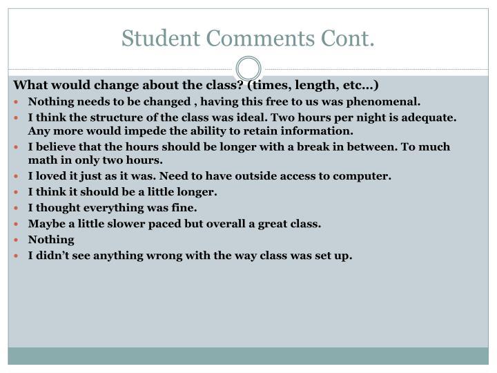 Student Comments Cont.