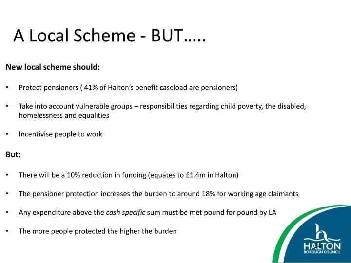 A Local Scheme - BUT…..