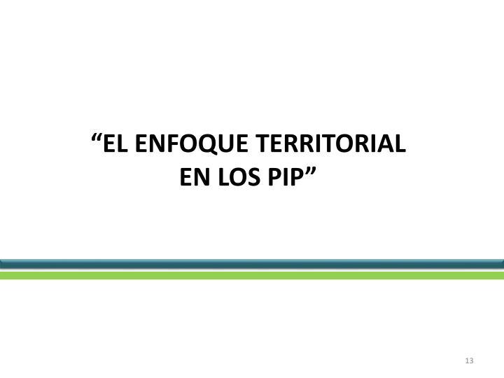 """""""EL ENFOQUE TERRITORIAL"""