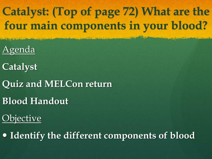catalyst top of page 72 what are the four main components in your blood n.