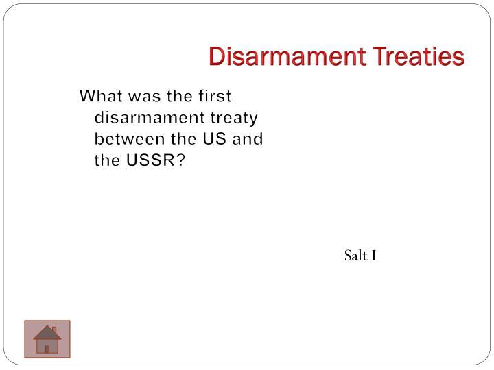 Disarmament Treaties