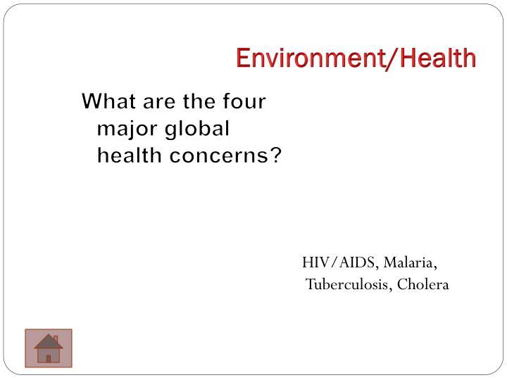 Environment/Health