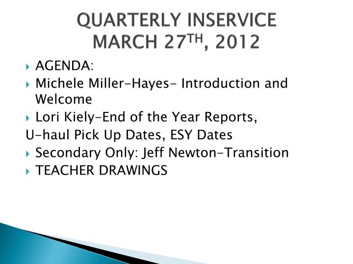 quarterly inservice march 27 th 2012 n.