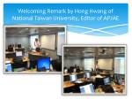 welcoming remark by hong hwang of national taiwan university editor of apjae