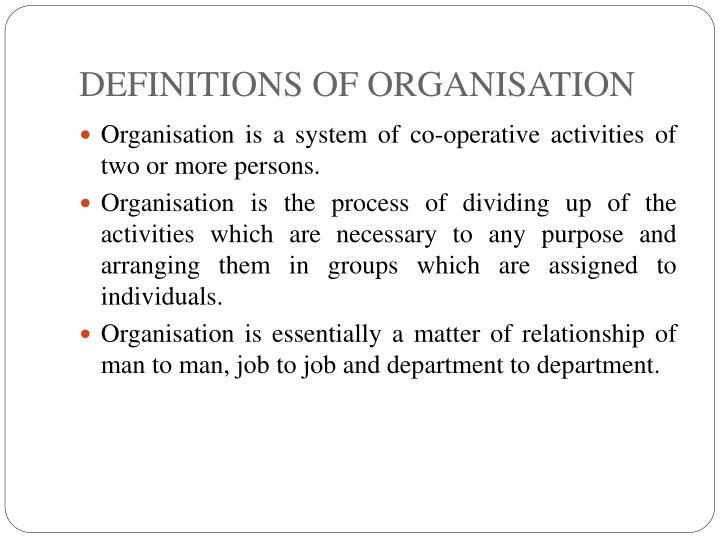 DEFINITIONS OF ORGANISATION