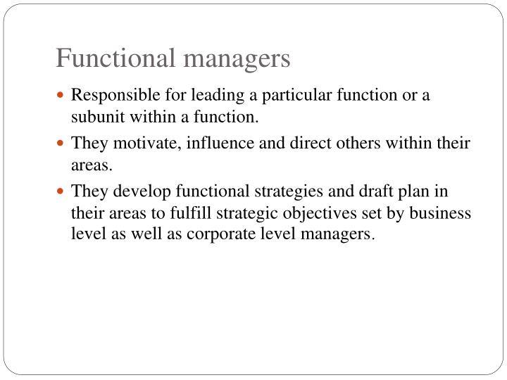 Functional managers