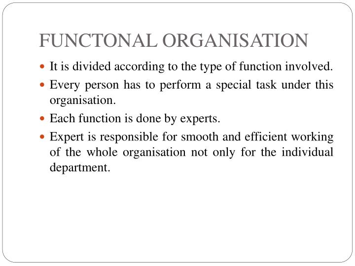 FUNCTONAL ORGANISATION