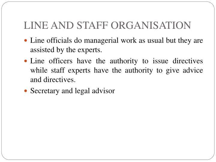 LINE AND STAFF ORGANISATION