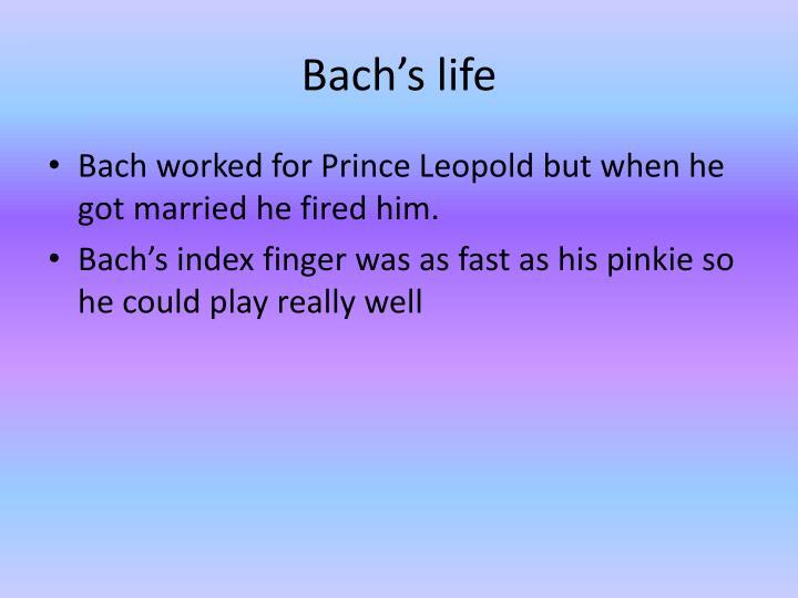Bach's life