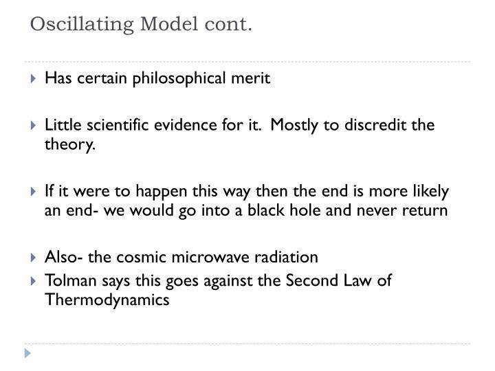 Oscillating Model cont.