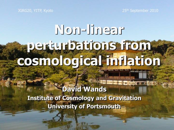 Non linear perturbations from cosmological inflation