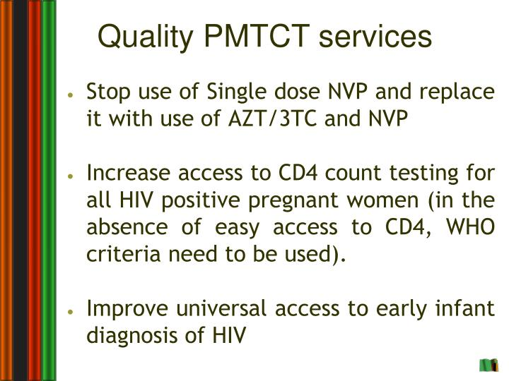 Quality PMTCT services