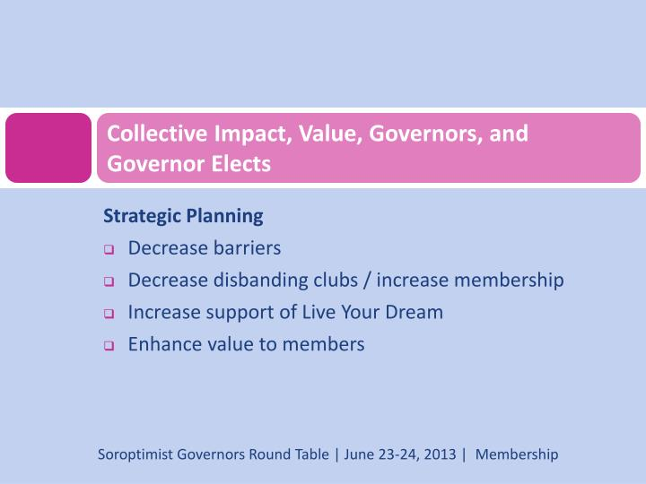 Collective Impact, Value, Governors, and Governor Elects