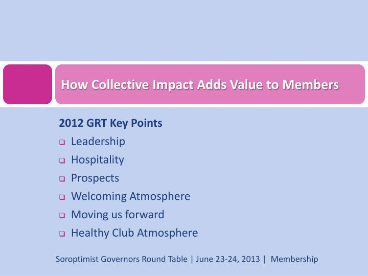How collective impact adds value to members1