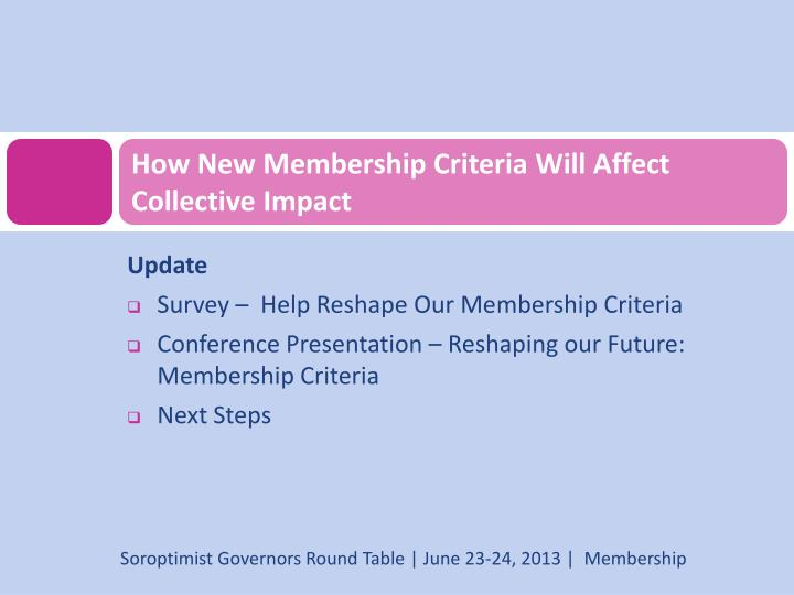 How New Membership Criteria Will Affect Collective Impact
