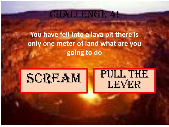 Challenge 4!