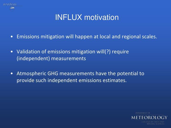Influx motivation