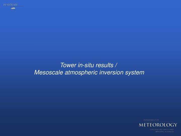 Tower in-situ results /