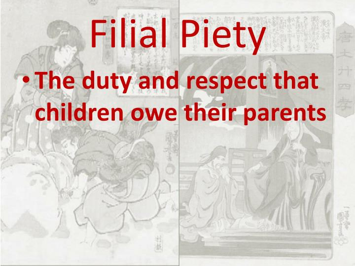 confucian parenting essay In confucian philosophy, filial piety (chinese: the argument that buddhist filial piety concerns itself with the parent's soul is the most important one.