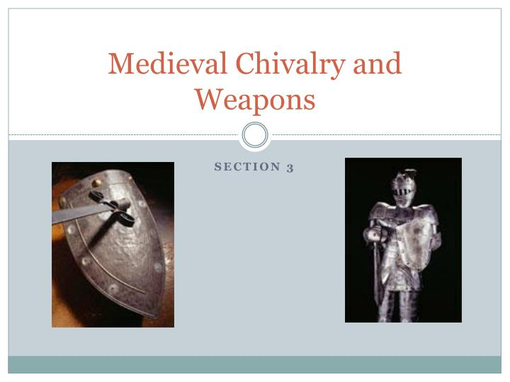 medieval chivalry and weapons n.