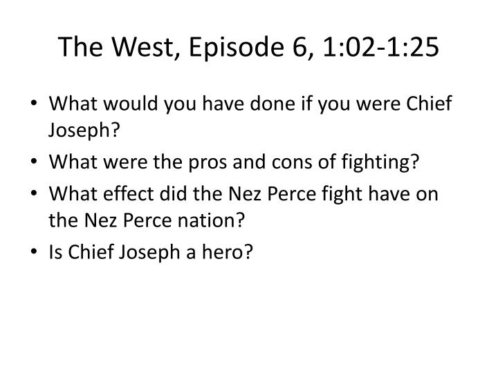 The West, Episode 6, 1:02-1:25