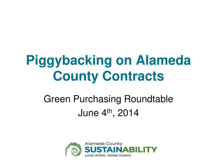piggybacking on alameda county contracts n.