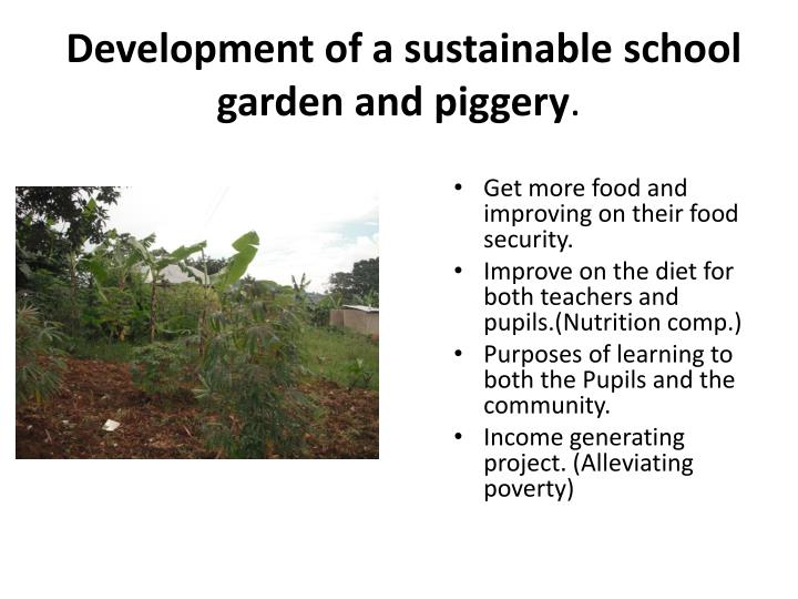 Development of a sustainable school garden and piggery