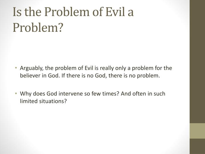 Is the Problem of Evil a Problem?