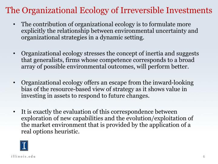 The Organizational Ecology of Irreversible Investments