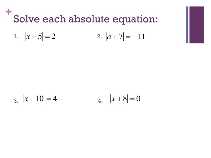 Solve each absolute equation: