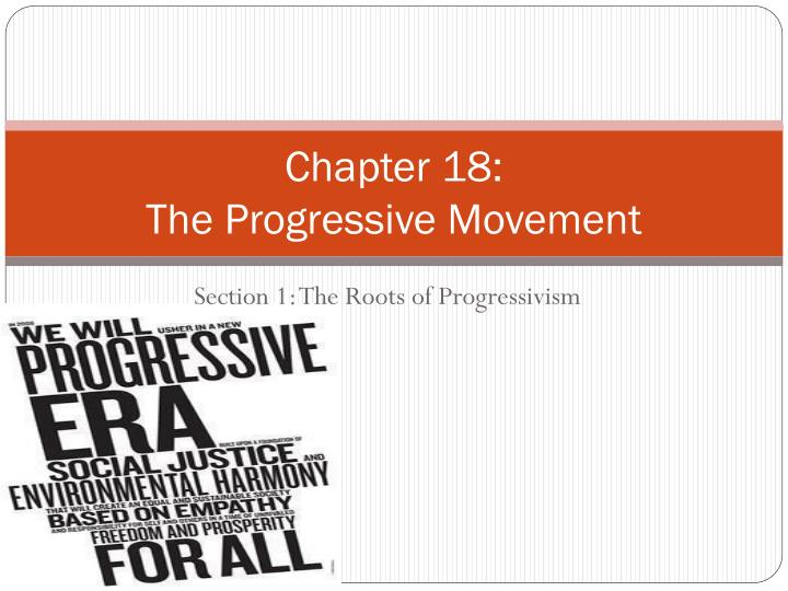 chapter 18 the progressive movement n.
