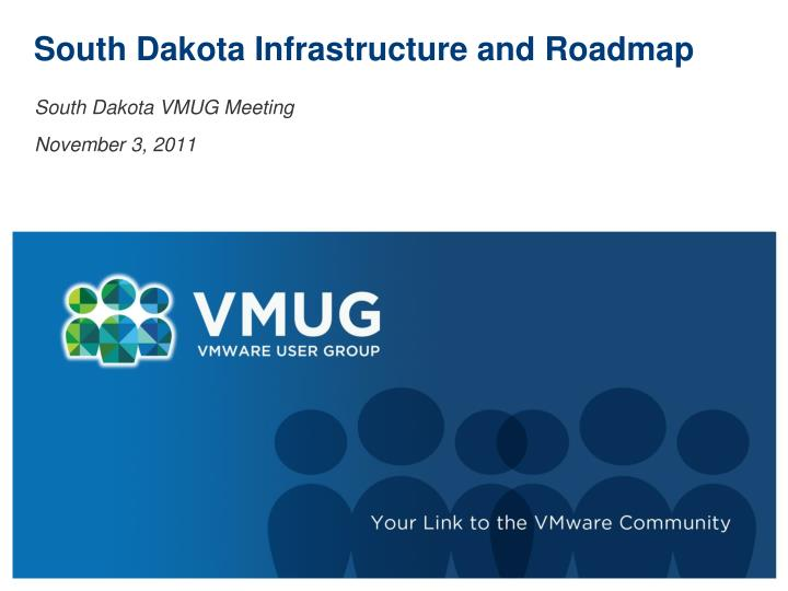 South dakota infrastructure and roadmap