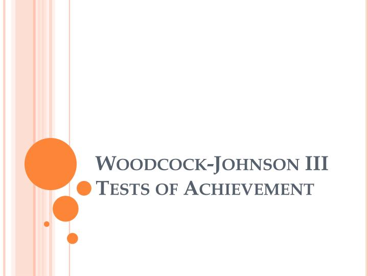 woodcock johnson iii tests of achievement n.