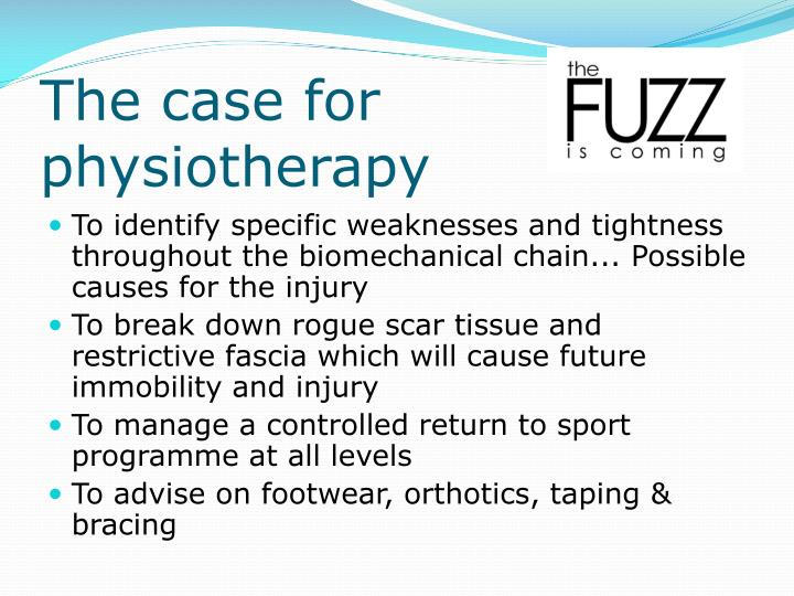 The case for physiotherapy
