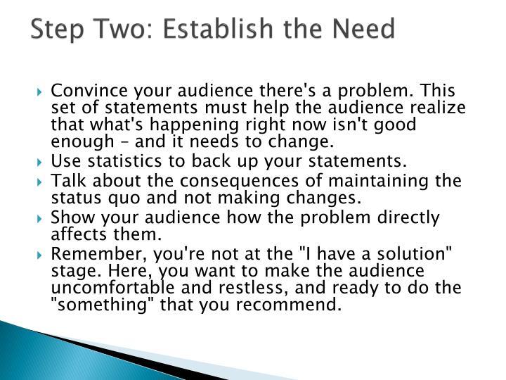 Step Two: Establish the Need