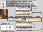 multiscale multiphysics computational model to simulate electrical breakdown