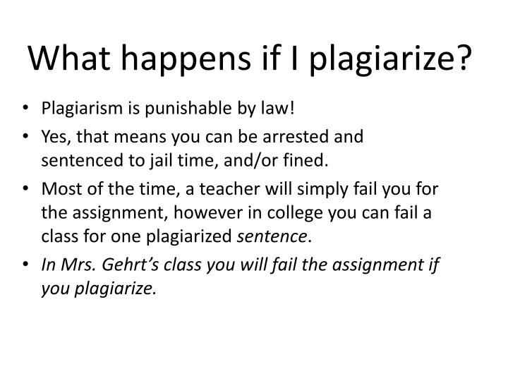 What happens if I plagiarize?