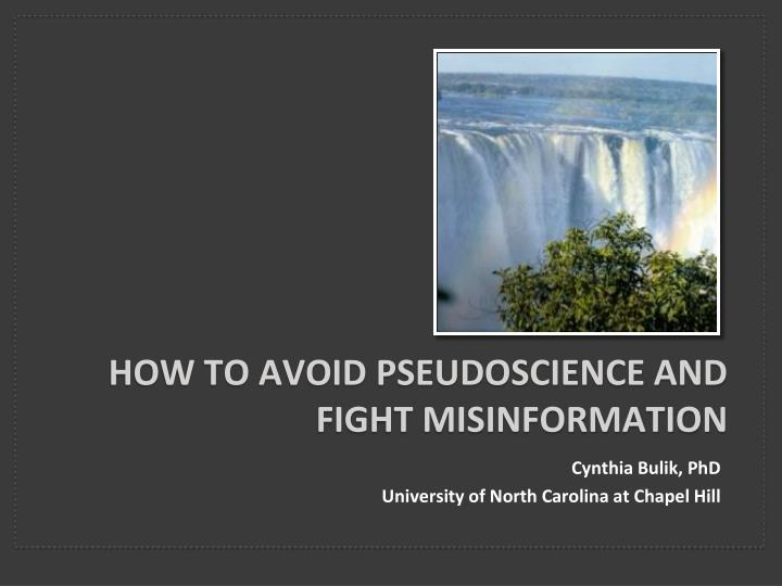how to avoid pseudoscience and fight misinformation n.