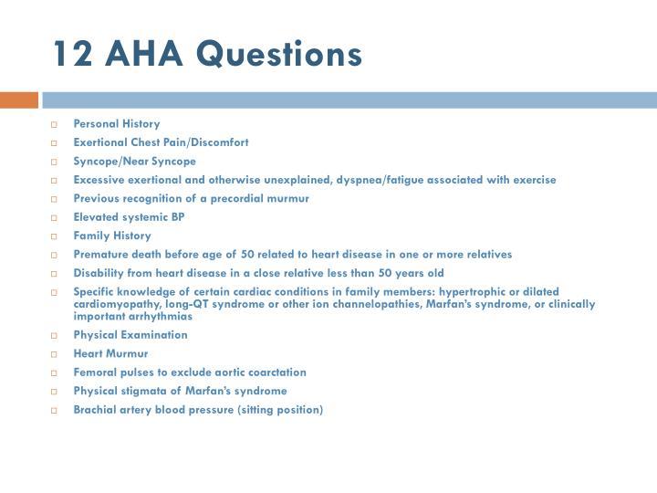 12 AHA Questions