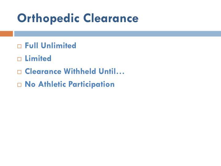 Orthopedic Clearance