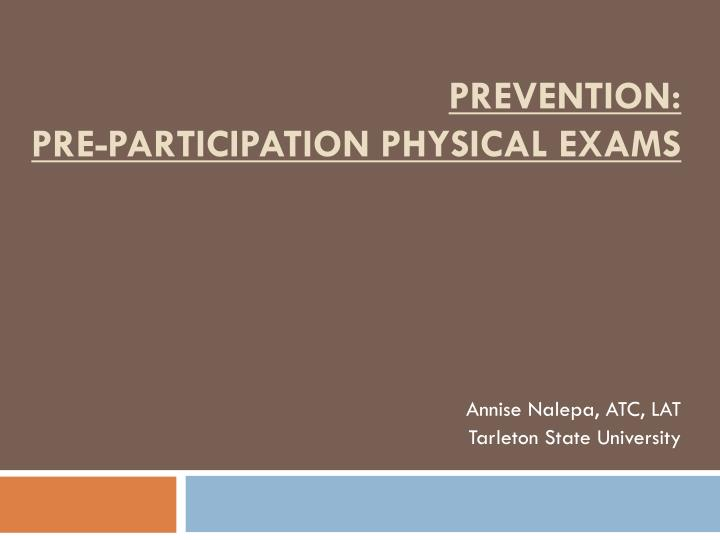 Prevention pre participation physical exams